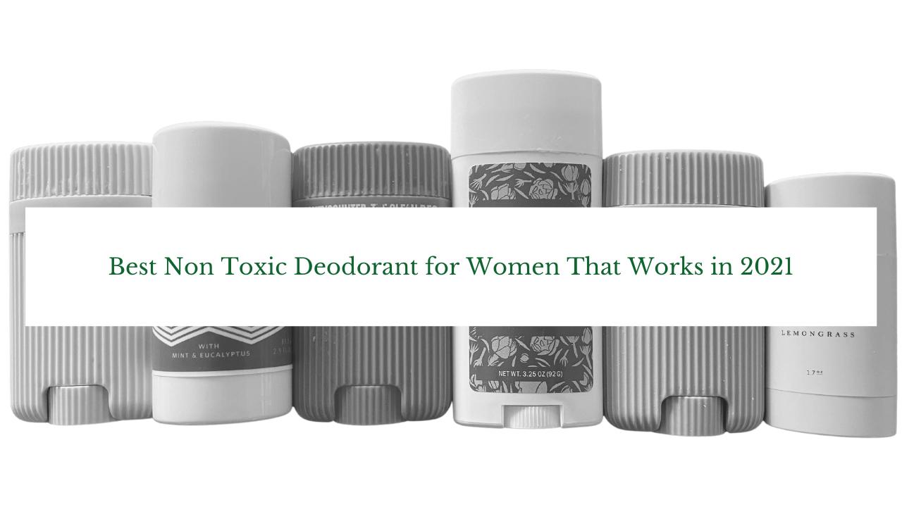 Non toxic deodorants reviewed