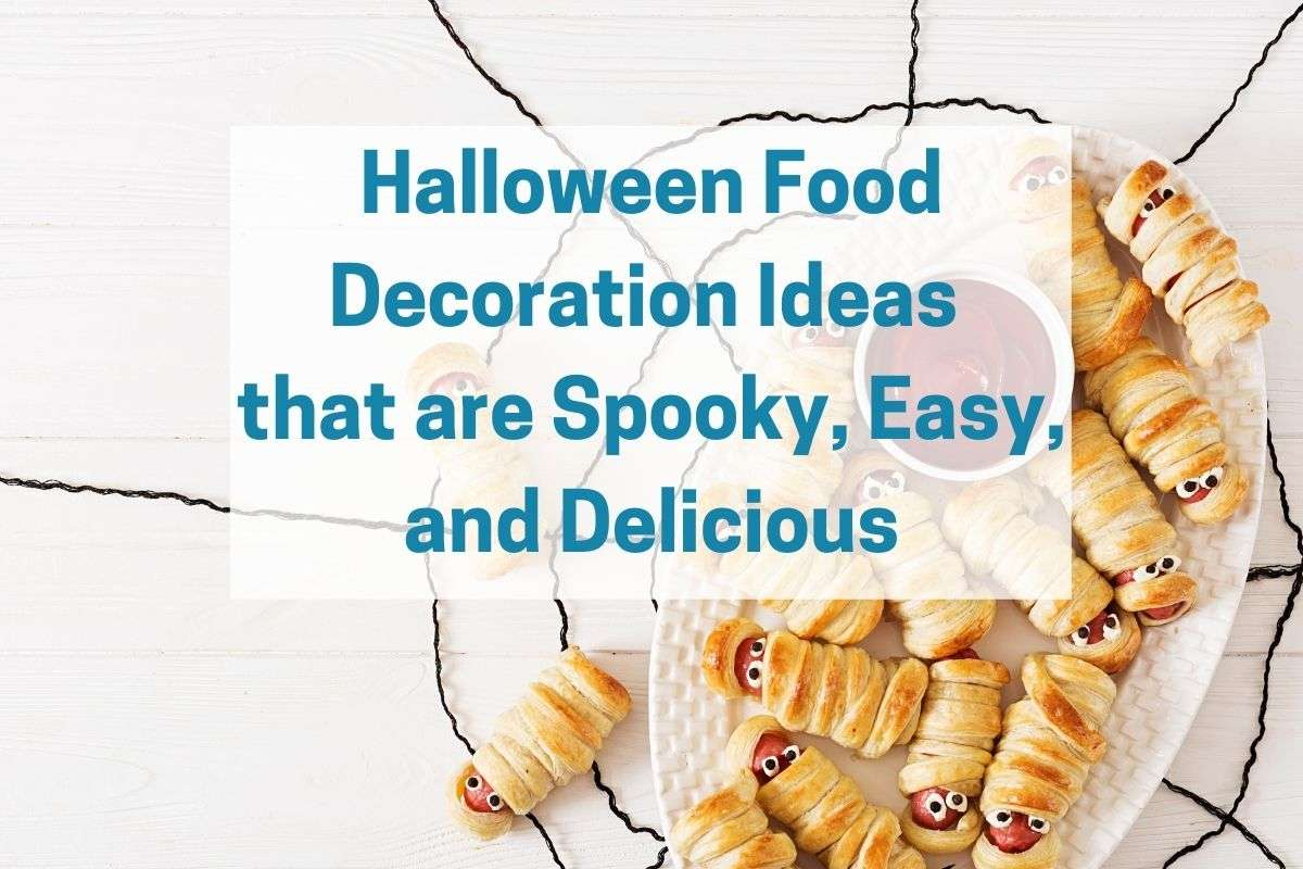 Mummy dogs on platter with the title Halloween Food Decoration Ideas over layed
